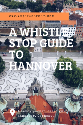 A Whistle-Stop Guide to Hannover