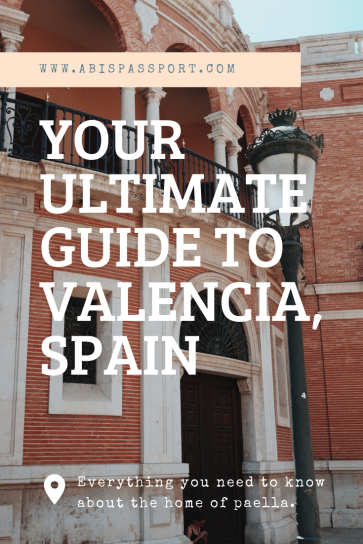 Your Ultimate Guide to Valencia, Spain