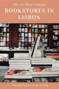 The 10 Most Unique Bookstores in Lisbon, Portugal _ We Are Travel Girls