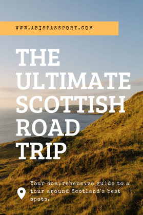 The Ultimate Scottish Road Trip