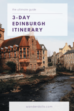 A 3-Day Edinburgh Itinerary_ The Ultimate Guide